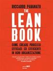 The lean book. Come creare processi efficaci ed efficienti in ogni organizzazione Ebook di  Riccardo Pavanato, Riccardo Pavanato