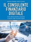 Il consulente finanziario digitale. Come ottenere benefici economici e operativi dagli strumenti digitali Ebook di  Maurizio Primanni, Maurizio Primanni, Ernesto Vergani, Ernesto Vergani