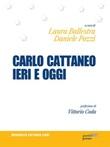 Carlo Cattaneo ieri e oggi. Una rilettura per il centocinquantesimo anniversario dalla scomparsa Ebook di