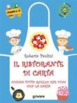 Il ristorante di carta. Cucina tutto quello che vuoi con la carta Ebook di  Roberta Paolini