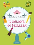 Il salone di bellezza Libro di  Roberta Paolini