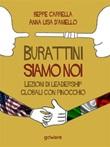 Burattini siamo noi. Lezioni di leadership globali con Pinocchio Ebook di  Beppe Carrella, Anna Lisa D'Aniello