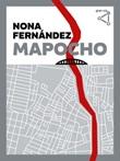 Mapocho Ebook di  Nona Fernández