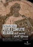 Potere e conflitto religioso nel nord dell'Africa. Quodvultdeus di Cartagine e i vandali Libro di  Raúl González Salinero