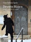 Deserto bianco Ebook di  Gian Stefano Spoto, Gian Stefano Spoto