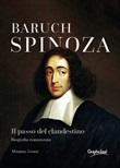 Baruch Spinoza. Il passo del clandestino Ebook di  Mimma Leone, Mimma Leone