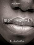 Bug-Jargal. Ediz. spagnola Ebook di  Victor Hugo, Victor Hugo