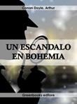 Un escándalo en Bohemia Ebook di  Arthur Conan Doyle, Arthur Conan Doyle