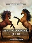 La revolución de Julio Ebook di  Benito Pérez Galdós, Benito Pérez Galdós
