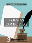 Poesías completas Ebook di  Antonio Machado, Antonio Machado