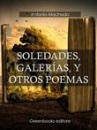 Soledades, galerías, y otros poemas Ebook di  Antonio Machado, Antonio Machado