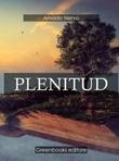 Plenitud Ebook di  Amado Nervo, Amado Nervo