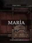 María Ebook di  Jorge Isaacs, Jorge Isaacs