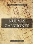 Nuevas canciones Ebook di  Antonio Machado, Antonio Machado