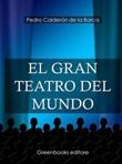 El gran teatro del mundo Ebook di  Pedro Calderón de la Barca, Pedro Calderón de la Barca