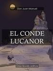 El conde Lucanor Ebook di Juan Manuel,Juan Manuel