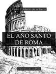 El año santo de Roma Ebook di  Pedro Calderón de la Barca, Pedro Calderón de la Barca