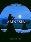 Amnesia Ebook di  Amado Nervo, Amado Nervo