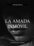 La amada inmovil Ebook di  Amado Nervo, Amado Nervo