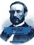 Prim Ebook di  Benito Pérez Galdós, Benito Pérez Galdós