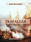 Trafalgar Ebook di  Benito Pérez Galdós, Benito Pérez Galdós