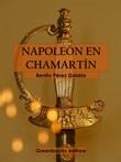 Napoleón en Chamartín Ebook di  Benito Pérez Galdós, Benito Pérez Galdós