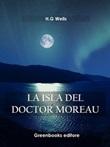 La isla del Doctor Moreau Ebook di  Herbert George Wells, Herbert George Wells