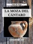 La moza del cántaro Ebook di  Lope de Vega, Lope de Vega