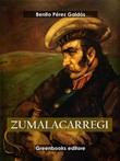 Zalamacarregui Ebook di  Benito Pérez Galdós, Benito Pérez Galdós