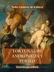 Fortunas de Andrómeda y Perseo Ebook di  Pedro Calderón de la Barca, Pedro Calderón de la Barca