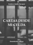 Cartas desde mi celda Ebook di  Gustavo Adolfo Bécquer, Gustavo Adolfo Bécquer