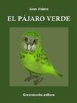 El pájaro verde Ebook di  Juan Valera, Juan Valera
