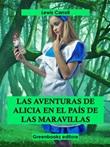 Las aventuras de Alicia en el país de las Maravillas Ebook di  Lewis Carroll, Lewis Carroll