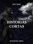 Historias cortas Ebook di  Bram Stoker, Bram Stoker