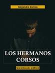 Los hermanos Corsos Ebook di  Alexandre Dumas, Alexandre Dumas