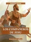 Los compañeros de Jehú Ebook di  Alexandre Dumas, Alexandre Dumas