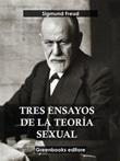 Tres ensayos de la teoría sexual Ebook di  Sigmund Freud, Sigmund Freud