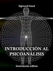 Introducción al psicoanálisis Ebook di  Sigmund Freud, Sigmund Freud