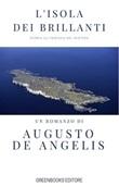 L' isola dei brillanti Ebook di  Augusto De Angelis