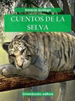Cuentos de la selva Ebook di  Horacio Quiroga, Horacio Quiroga
