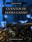 Cuentos de mamá ganso Ebook di  Charles Perrault, Charles Perrault
