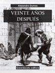 Veinte años después Ebook di  Alexandre Dumas, Alexandre Dumas