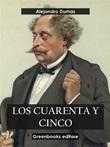 Los cuarenta y cinco Ebook di  Alexandre Dumas, Alexandre Dumas