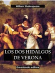Los dos hidalgos de Verona Ebook di  William Shakespeare, William Shakespeare