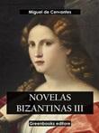 Novelas bizantinas Ebook di  Miguel de Cervantes, Miguel de Cervantes