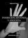 Inhibición, síntoma y angustia Ebook di  Sigmund Freud, Sigmund Freud