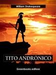 Tito Andronico. Ediz. spagnola Ebook di  William Shakespeare, William Shakespeare