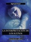La interpretación de los sueños Ebook di  Sigmund Freud, Sigmund Freud