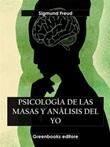 Psicología de las masas y análisis del yo Ebook di  Sigmund Freud, Sigmund Freud