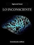 Lo inconsciente Ebook di  Sigmund Freud, Sigmund Freud